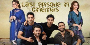 Ehd e Wafa Last Episode In Cinemas