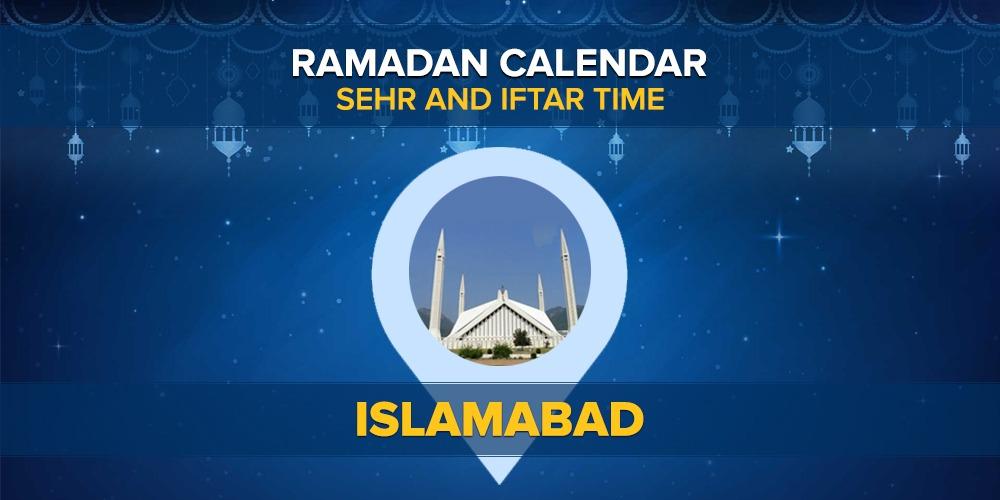 Ramadan 2021: Sehri Time, Iftar Time Islamabad Ramadan Calendar