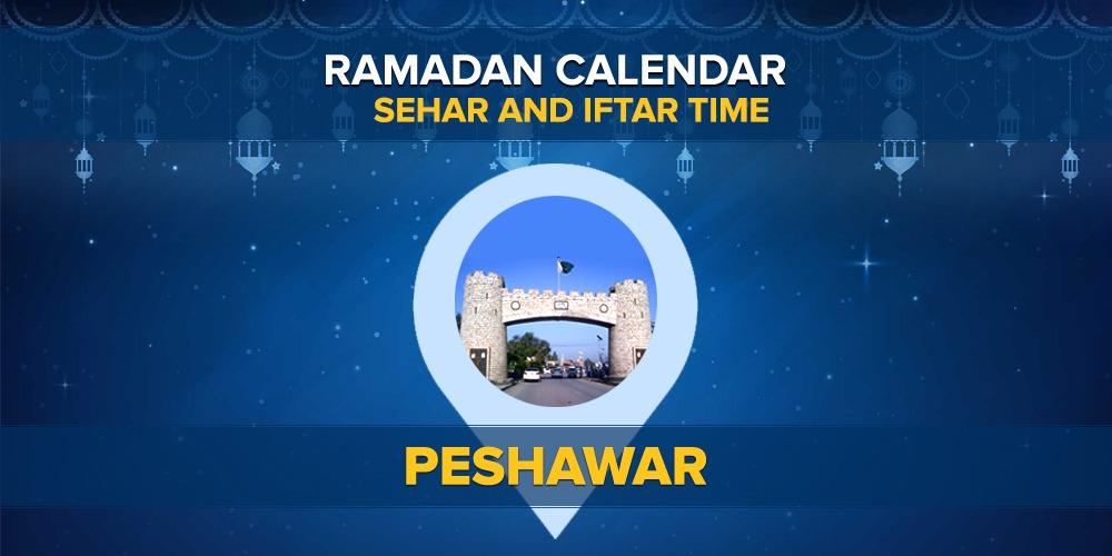 Ramadan Calendar Peshawar: Sehri Time Peshawar, Iftar Time Peshawar