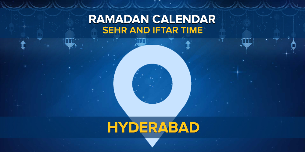 Hyderabad RAMADAN TIMING