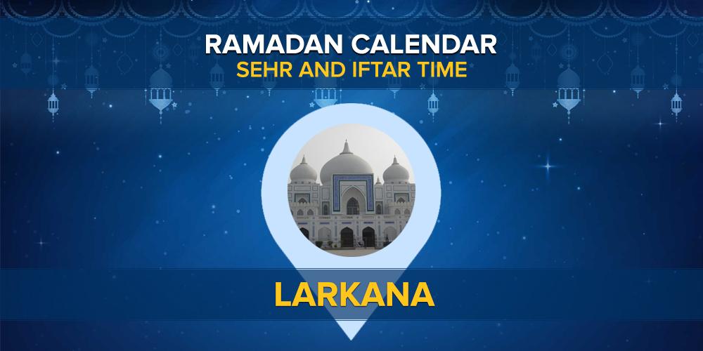Ramadan Calendar Larkana 2021