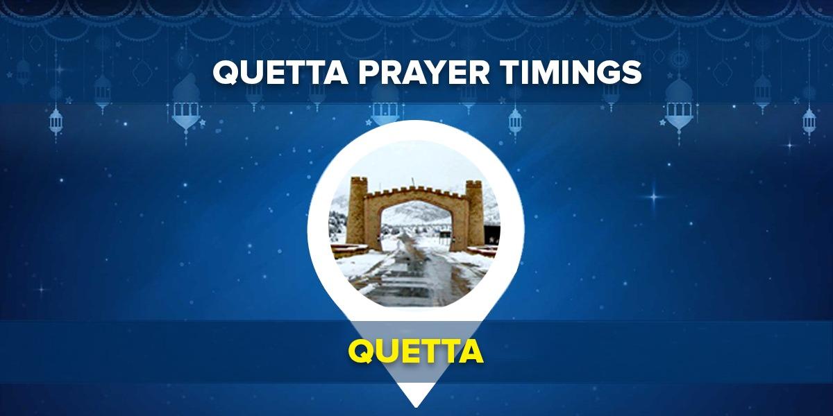 Quetta Namaz Timings – Today Prayer Time Table Quetta