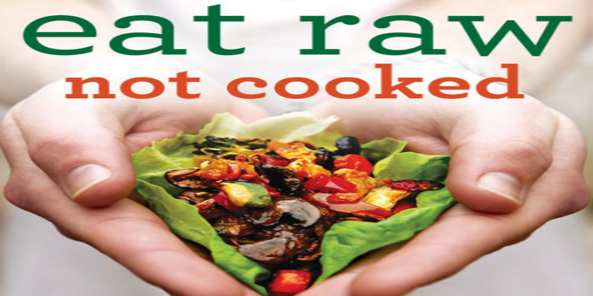 Six Foods That Should Be Consumed Raw