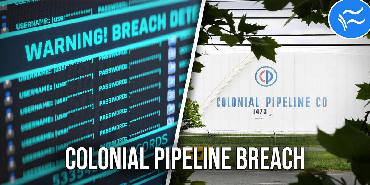 The Colonial Pipeline ransomware attack was tracked back to a specific VPN login