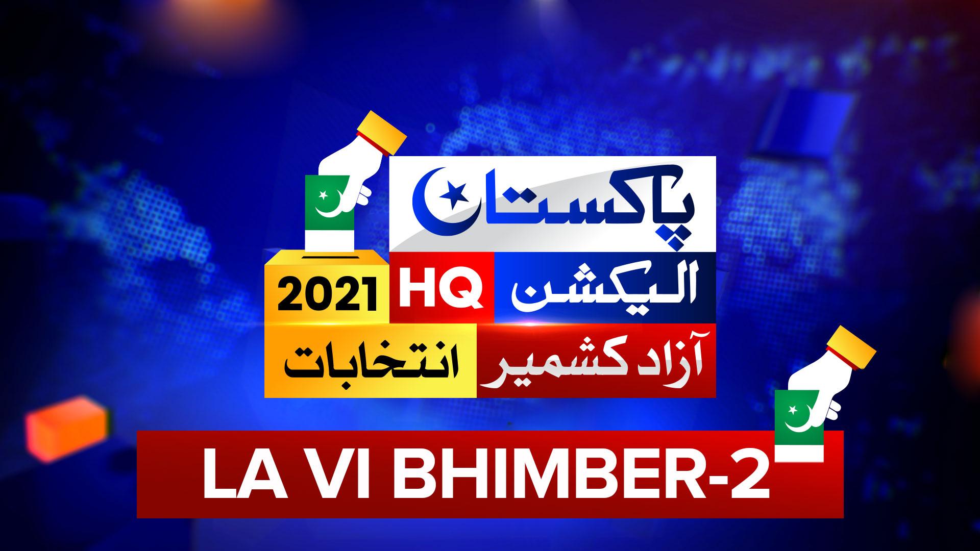 LA 6 BHIMBER 2 - AJK Election Results 2021