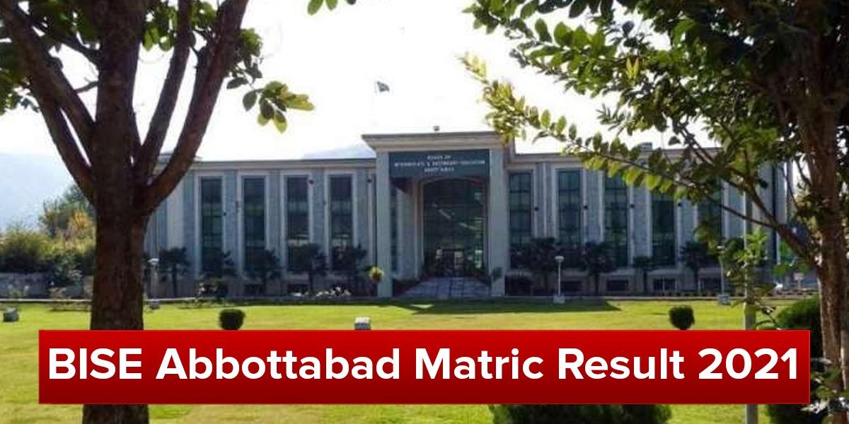 BISE Abbottabad Matric Result 2021