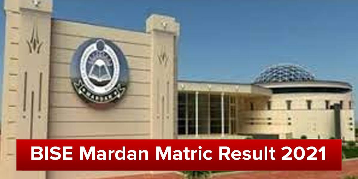 BISE Mardan announces matric 2021 result