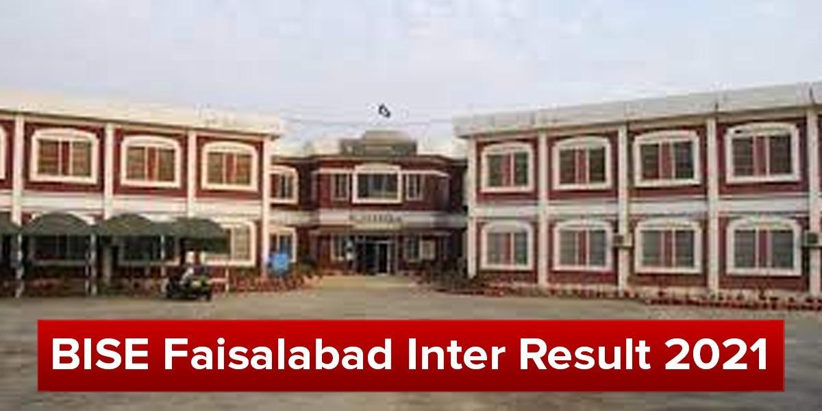 BISE Faisalabd Inter Result 2021